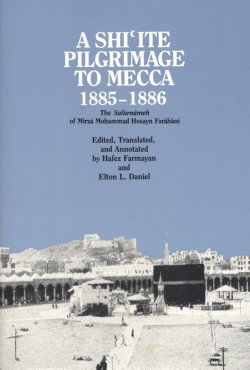Image for A Shiite Pilgrimage to Mecca, 1885-1886