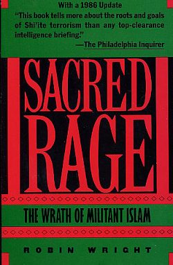 Image for Sacred Rage: the Wrath of Militant Islam