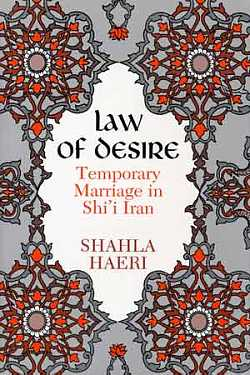 Image for Law of Desire : Temporary Marriage in Shi'I Iran