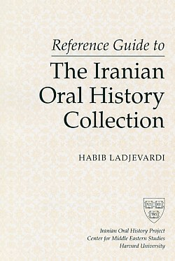 Image for Reference Guide to the Iranian Oral History Collection