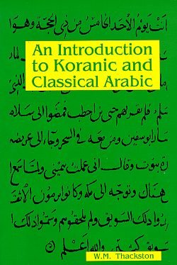 Image for An Introduction to Koranic & Classical Arabic