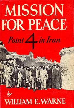 Image for Mission for Peace: Point 4 in Iran