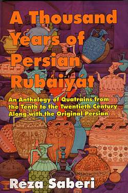 Image for A Thousand Years of Persian Rubiyyat