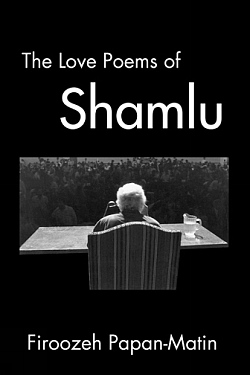 Image for The Love Poems of Ahmad Shamlu