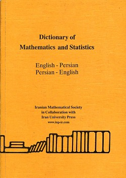 Image for Dictionary of Mathematics and Statistics English-Persian/Persian- English