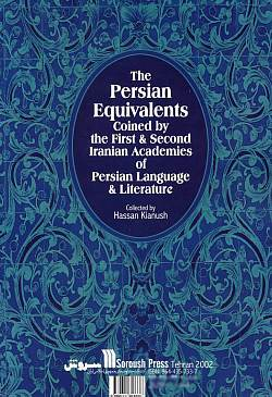 Image for The Persian Equivalents Coined by the First and Second Iranian Academics of Persian Language and Literature