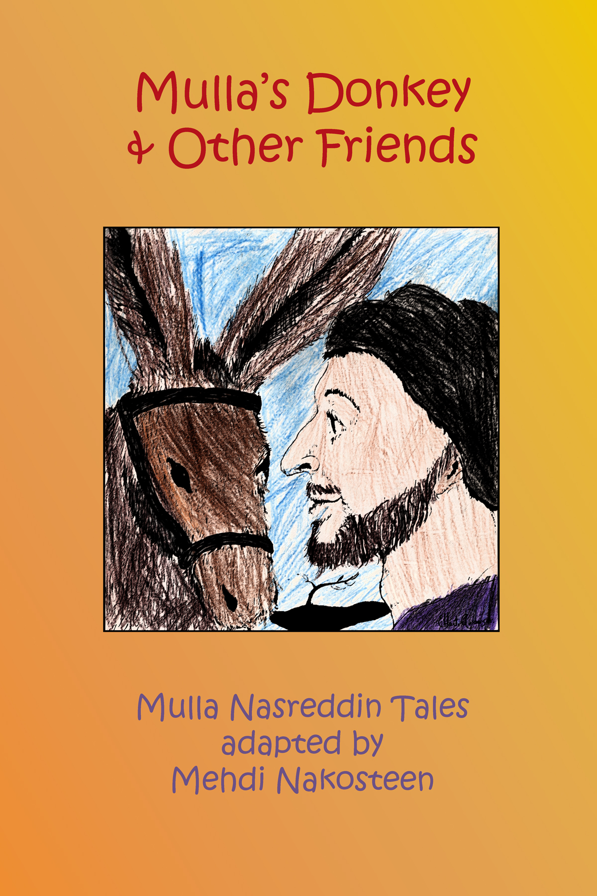 Image for Mulla's Donkey and Other Friends