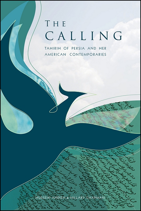 Image for The Calling: Tahirih of Persia and Her American Contemporaries