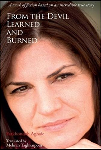 Image for From the Devil, Learned and Burned: A work of fiction based on an incredible true story